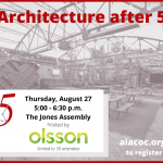 Architecture after 5 – August 27